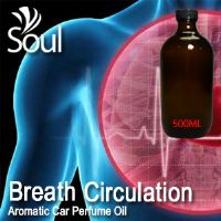Breath Circulation Aromatic Car Perfume Oil - 500ml
